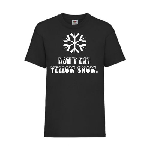 Don´t eat yellow snow - FUN Shirt T-Shirt Fruit of the Loom Schwarz F0011