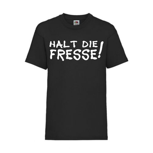 Halt die Fresse! - FUN Shirt T-Shirt Fruit of the Loom Schwarz F0028