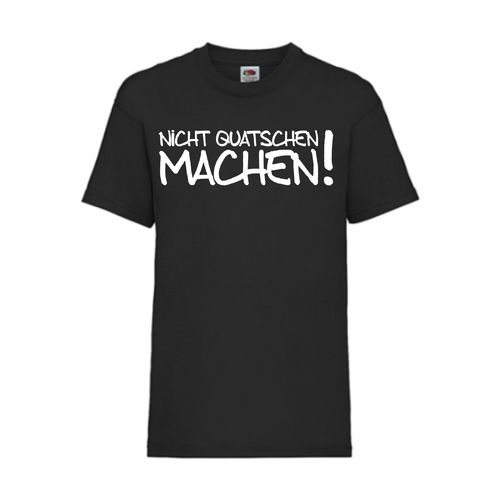 Nicht quatschen machen!  - FUN Shirt T-Shirt Fruit of the Loom Schwarz F0036